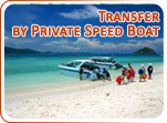 Transfer by Peivate Speed Boat