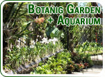 Botanic Garden and Aquarium