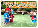 Private Khai Snorkeling and Tamtalu Cave Canoe