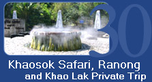 Khaosok Safari Ranong and KhaoLak Private Trip