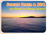 Sunset Dinner and BBQ on Boat to Raya Island